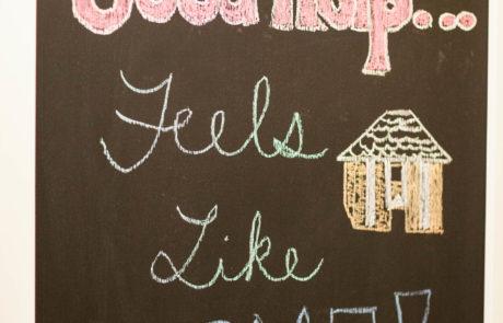 Good help feels like home sign
